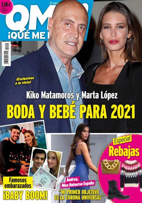 portada qué me dices 1244 kiko matamoros y marta lópez, planes de boda y bebé para el 2021