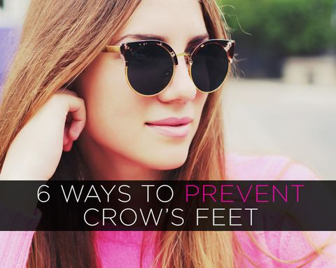 6 Ways to Prevent Crow's Feet