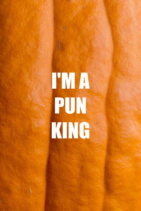 Pun King Pumpkin Quotes