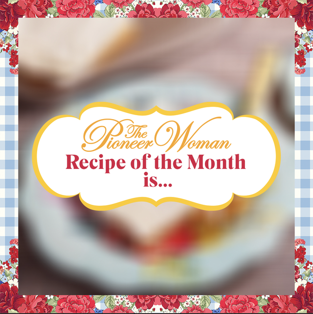 pioneer woman recipe of the month