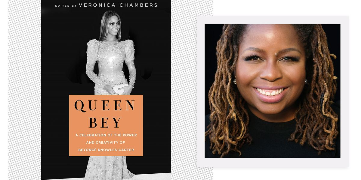 Veronica Chambers' new anthology, 'Queen Bey,' celebrates one of the greatest stars of our time.