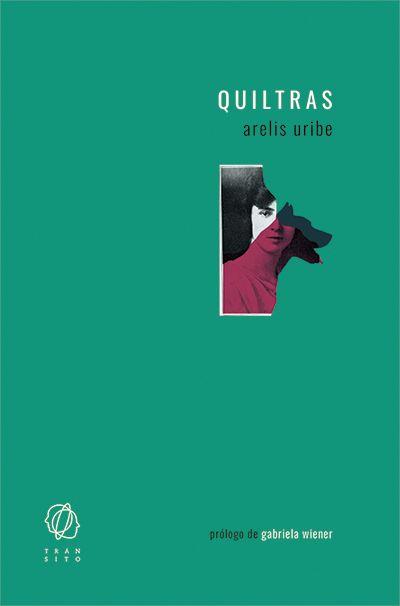 Quiltras Arelis Uribe elle.es