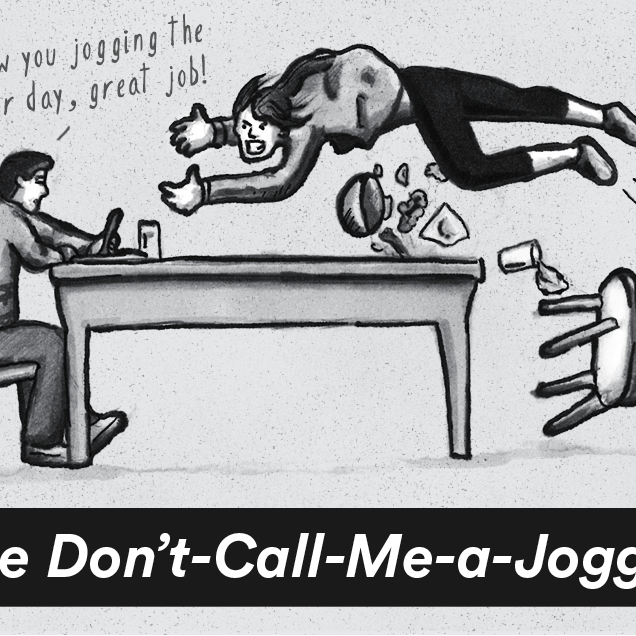 The Don't-Call-Me-a-Jogger