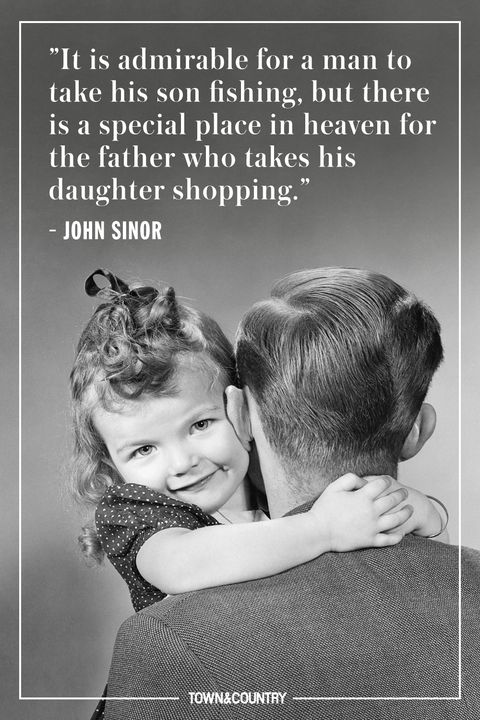 60 Best Father's Day Quotes Happy Father's Day Sayings For Dads Fascinating A Father Love Quotes To His Son
