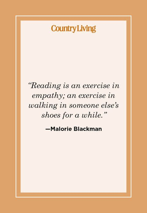 """""""reading is an exercise in empathy an exercise in walking in someone else's shoes for a while""""  —malorie blackman"""