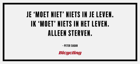 Peter Sagan -20 inspirerende quotes van bekende wielrenners