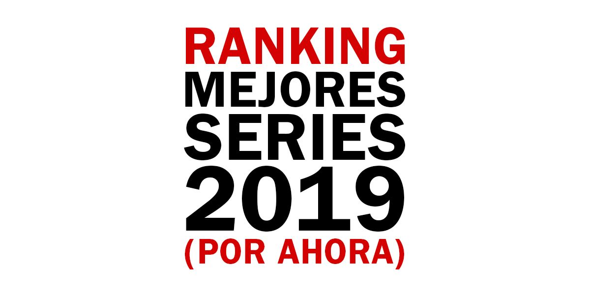 ranking mejores series 2019