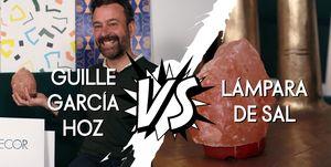 Reto Elle Decor: Guille García Hoz vs Lámpara de sal del Himalaya