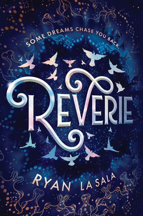 """Reverie"" by Ryan La Sala - Best YA Books of 2019"