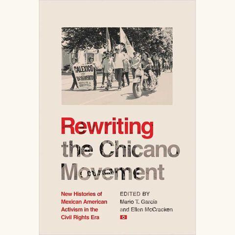 rewriting the chicano movement, mario t garcía, ellen mccracken