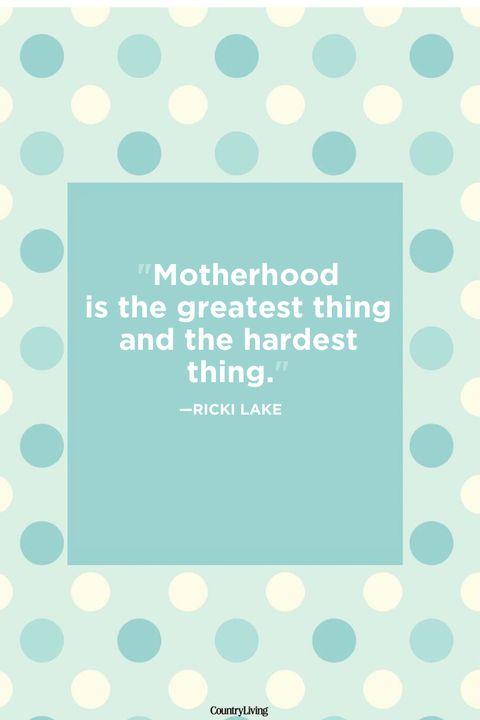 ricki lake mother son quotes