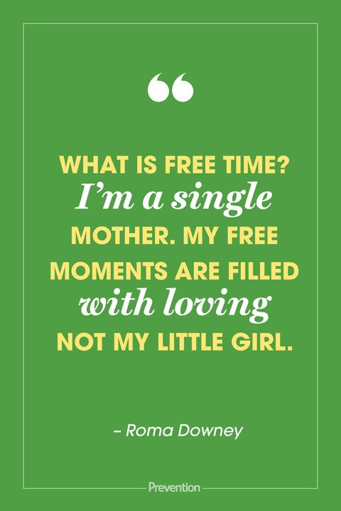 20 Best Single Parent Quotes - Single Mom Quotes From Celebrities