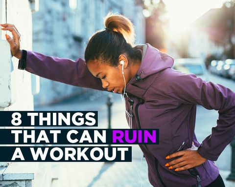 8 Things That Can Ruin a Workout—And How to Solve Them