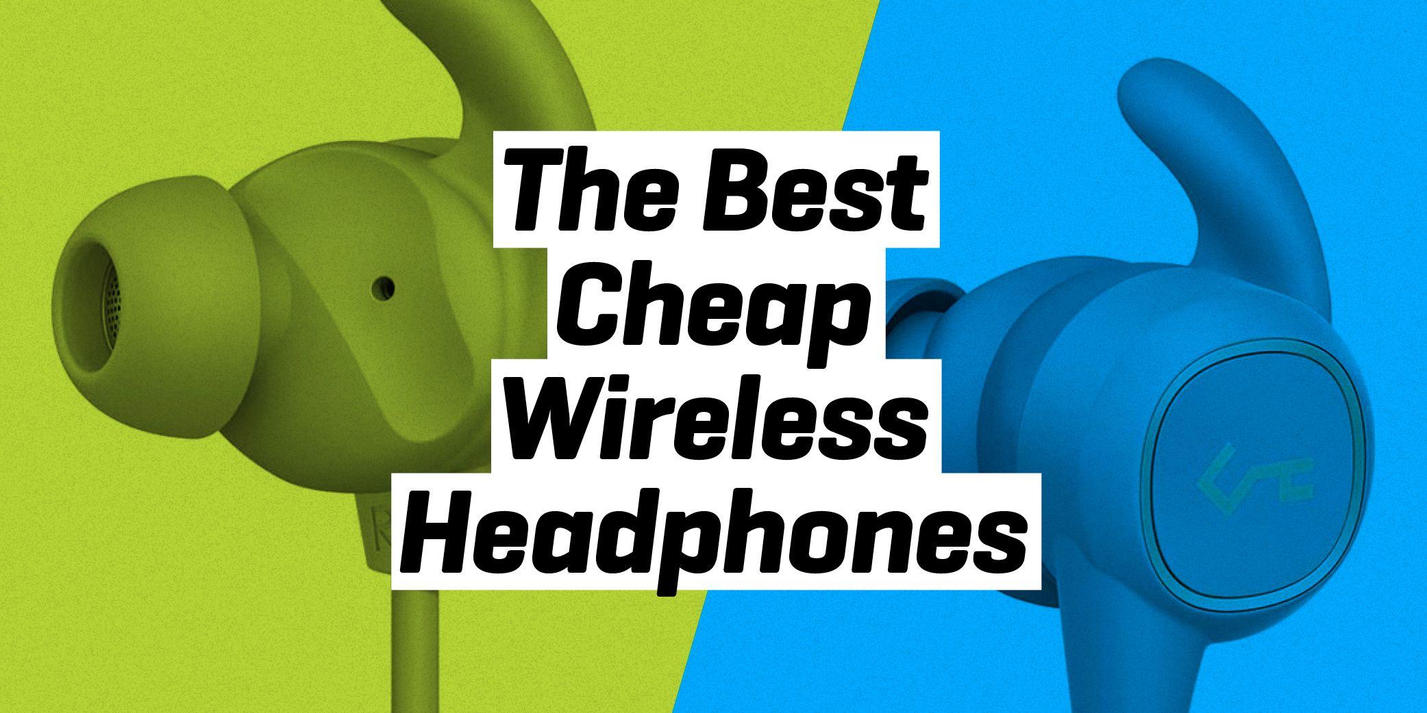 Best Cheap Wireless Earbuds Cheap Wireless Headphones 2020