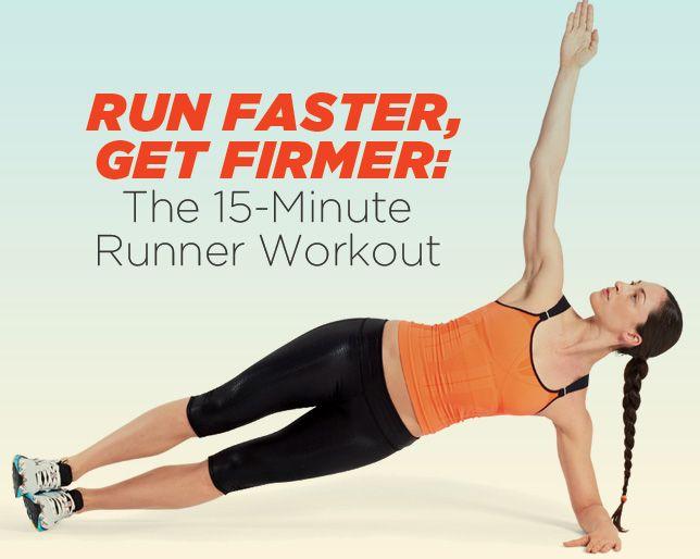 Run Faster, Get Firmer: The 15-Minute Runner Workout