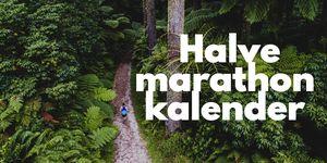 halve, marathon, halve marathon, liefdevoorlopen, liefde voor lopen, hardlopen, runnersworld, Runner's World, runnersweb, kalender, calandar, half, wereld, 2019, europa, nederland, aanmelden, buitenland