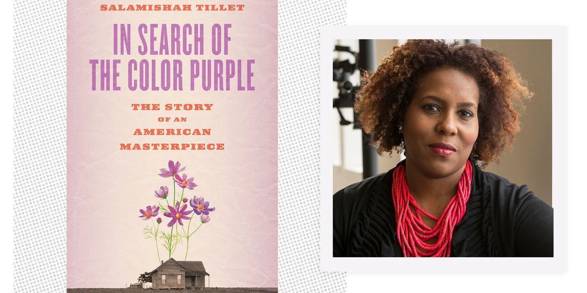 Salamishah Tillet's Love Letter To 'The Color Purple' and the Black Women Who Came Before Us