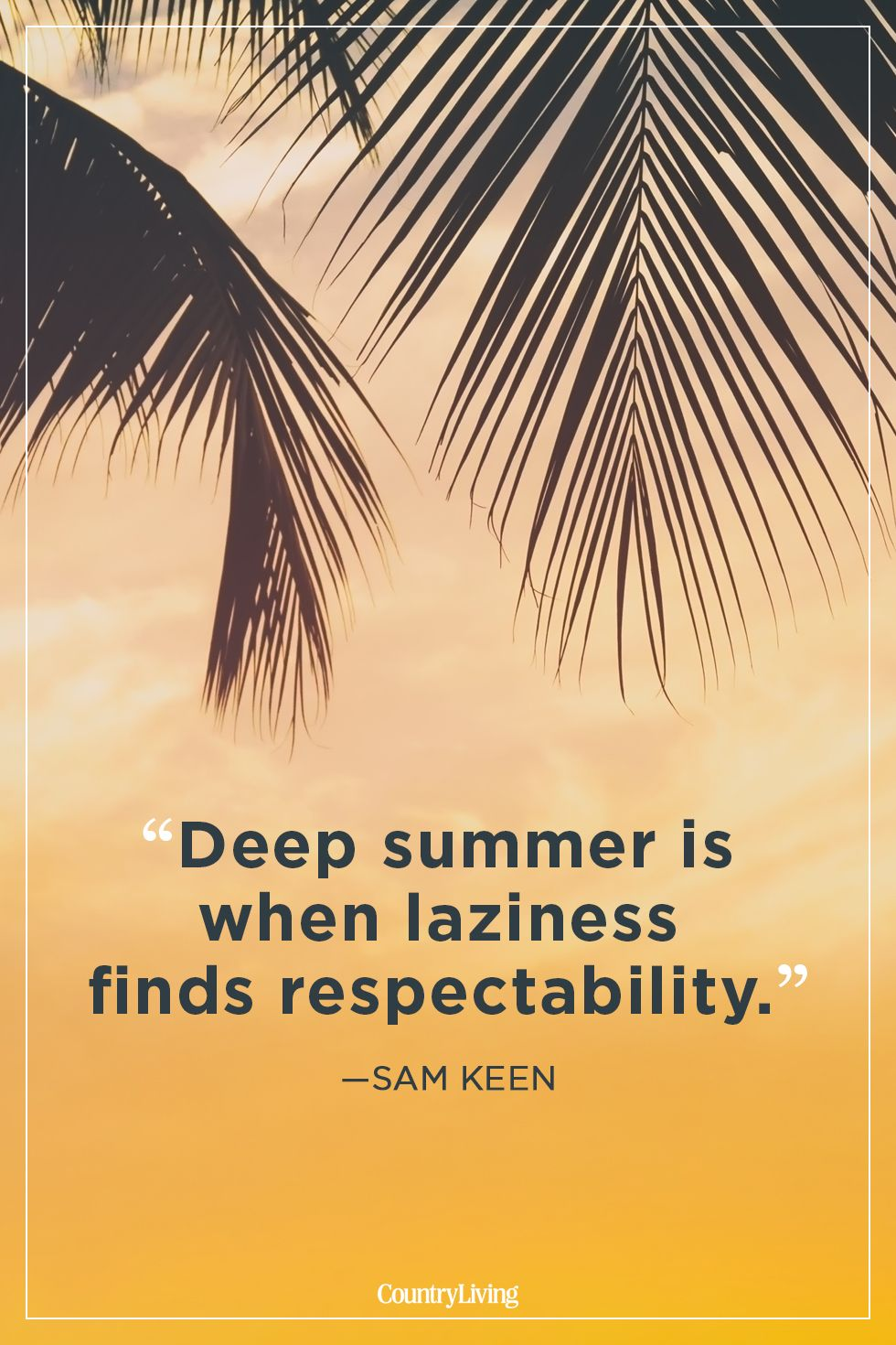 24 Best Summer Quotes And Sayings Inspirational Quotes About Summer