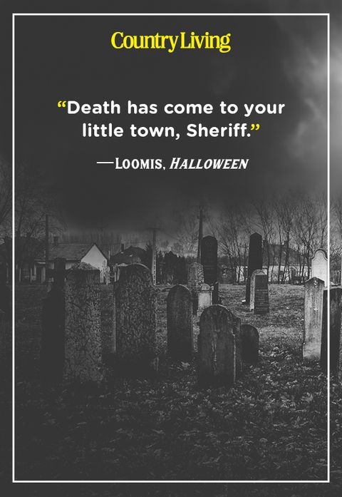scary graveyard with a scary quote from the movie halloween