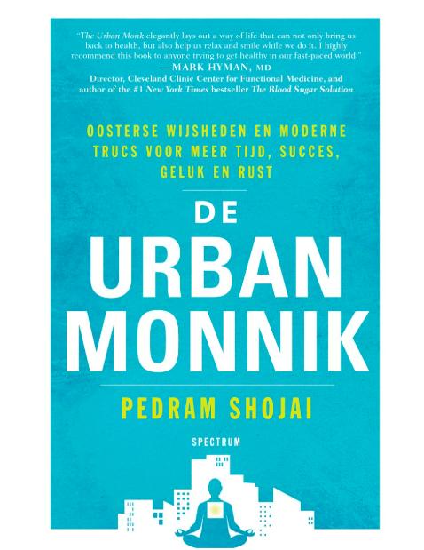 Pedram Shojai - De Urban Monnik