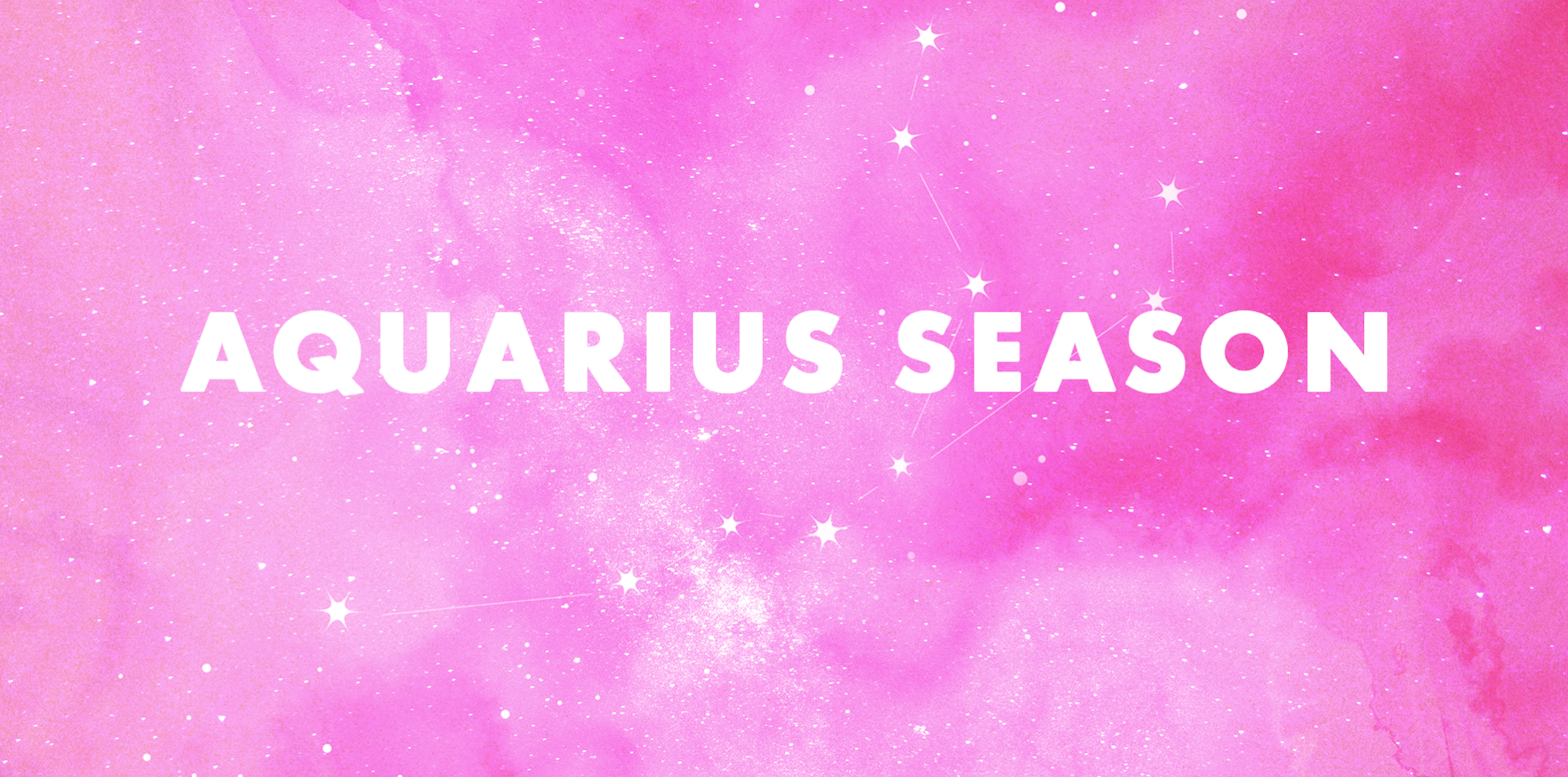 Aquarius Season Is Here to Chill You TF Out - What to Know