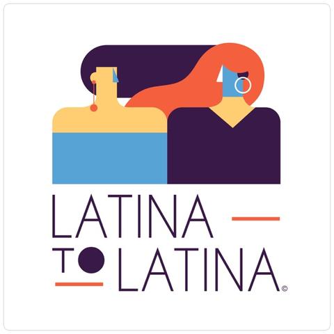 Latina to Latina podcast