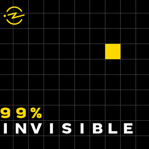 "a black grid with one yellow square and the words ""99 invisible"""