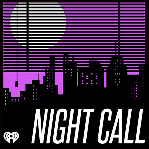 'night call' pod