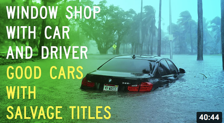 Salvage-Title Challenge: Window Shop with Car and Driver