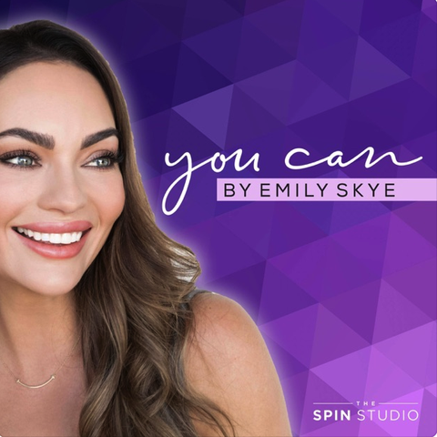 you can by emily skye, best podcasts for women