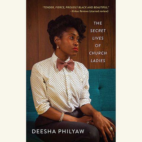 secret lives of church ladies, deesha philyaw
