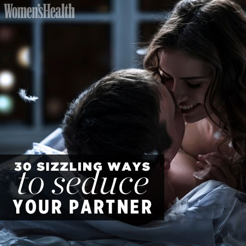 30 New Ways to Seduce Your Partner