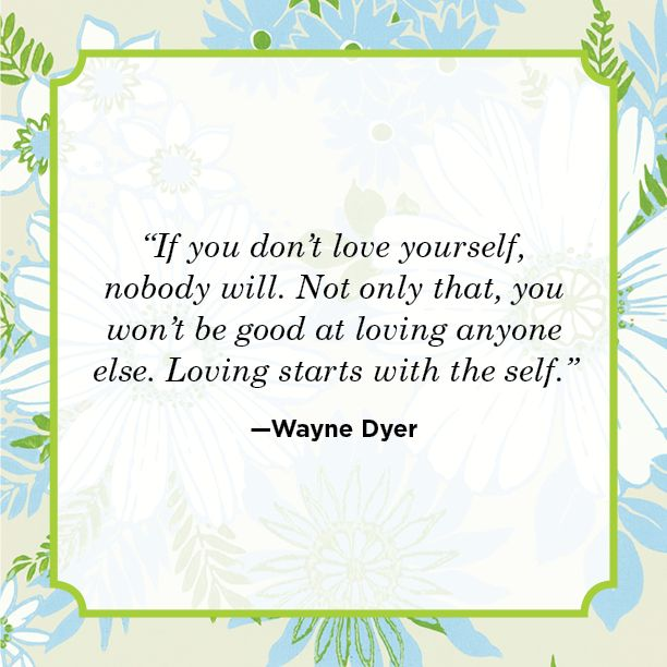 30 Inspirational Self Love Quotes Best Love Yourself Quotes