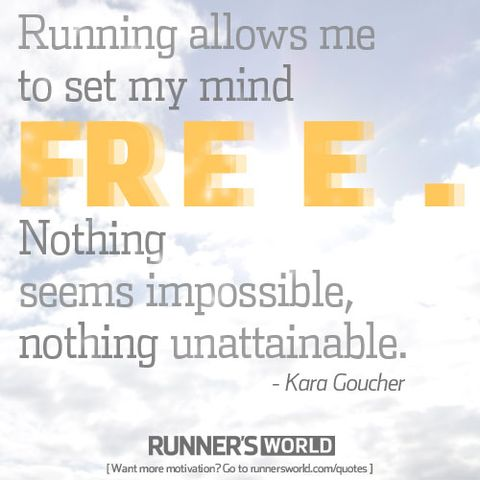 Running Allows You To Set Your Mind Free Runners World