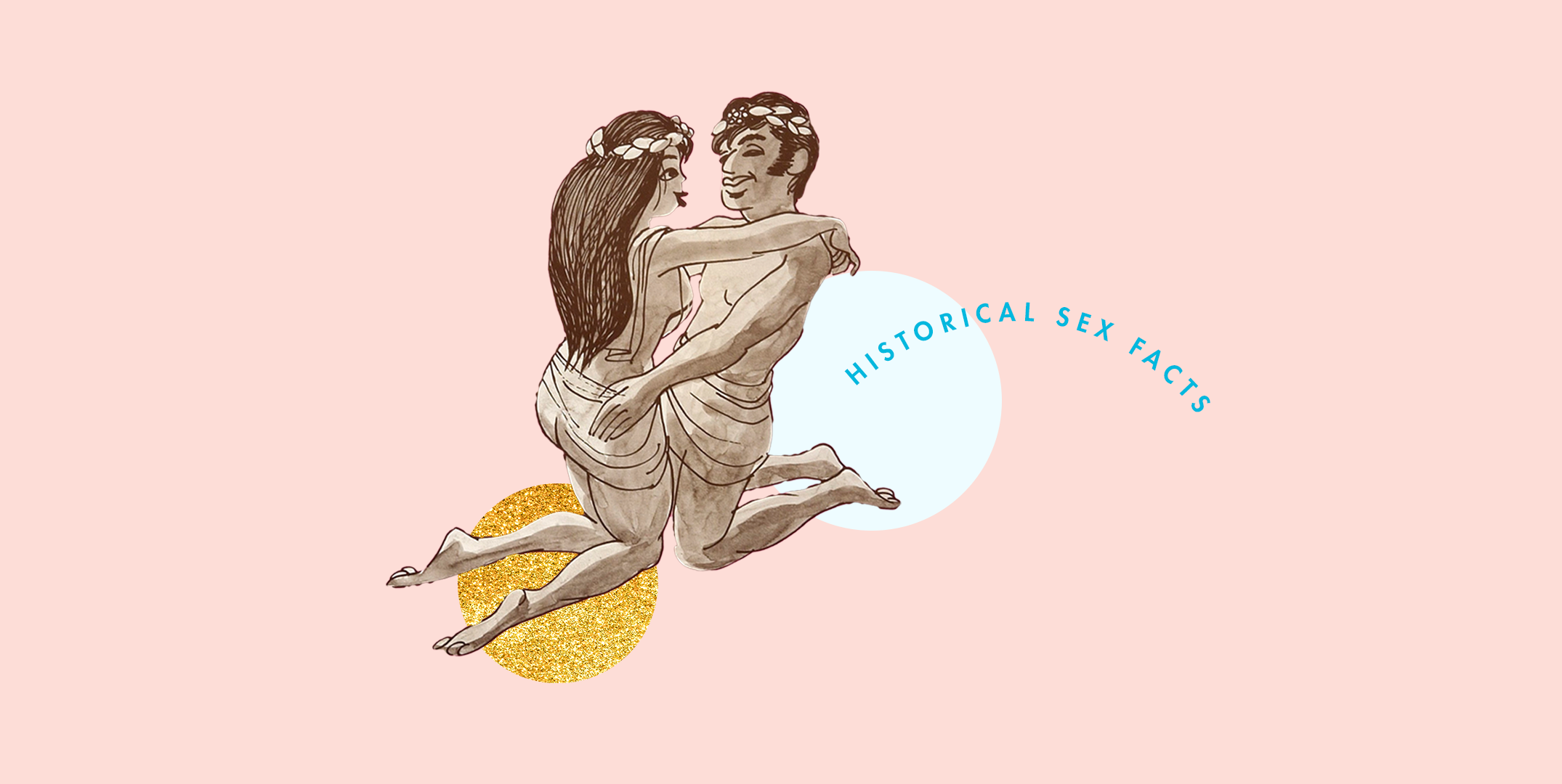 13 Historical Sex Facts You Def Didn't Learn in School (But Should Have, TBH)