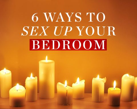 6 Ways to Make Your Bedroom the Sexiest Place Ever