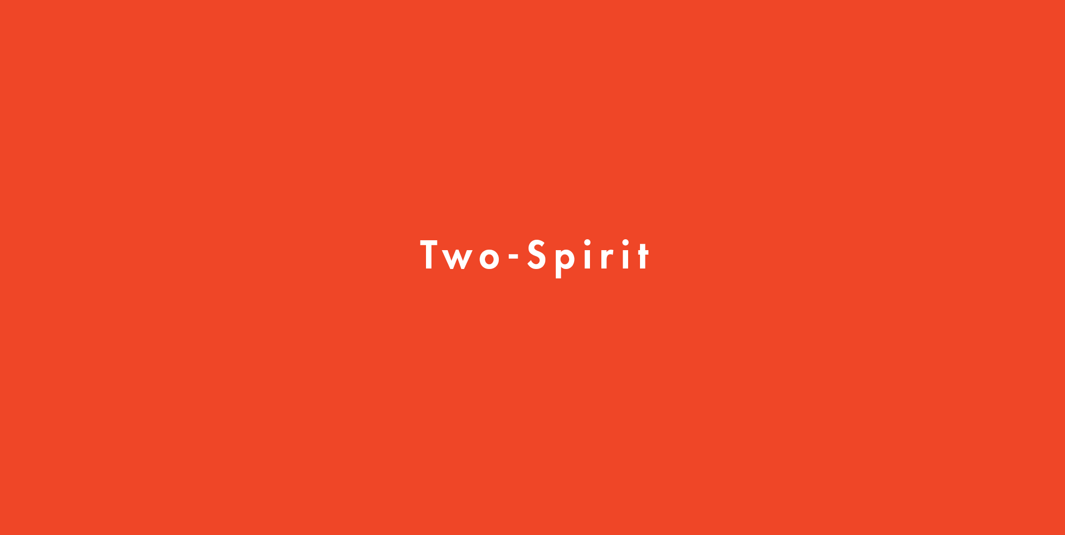 Sexuality two spirit Decolonizing Sexuality