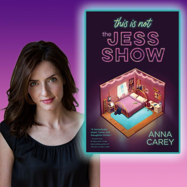 """anna carey, author of """"this is not the jess show"""""""