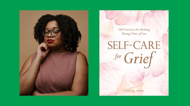 author nneka m okona encourages us to embrace grief