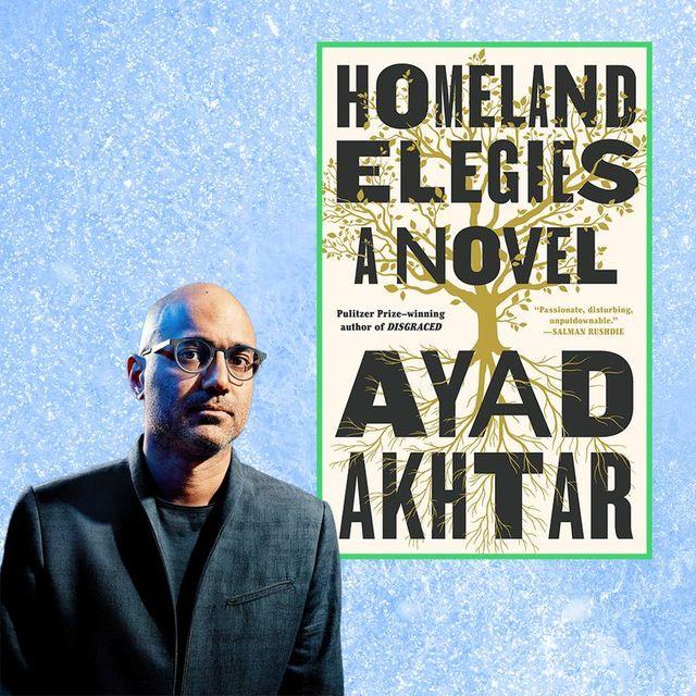 "ayad akhtar, author of ""homeland elegies"""