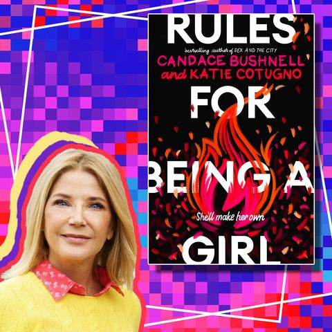 Candace Bushnell is Still Writing Female Characters Who Make Their Own Rules