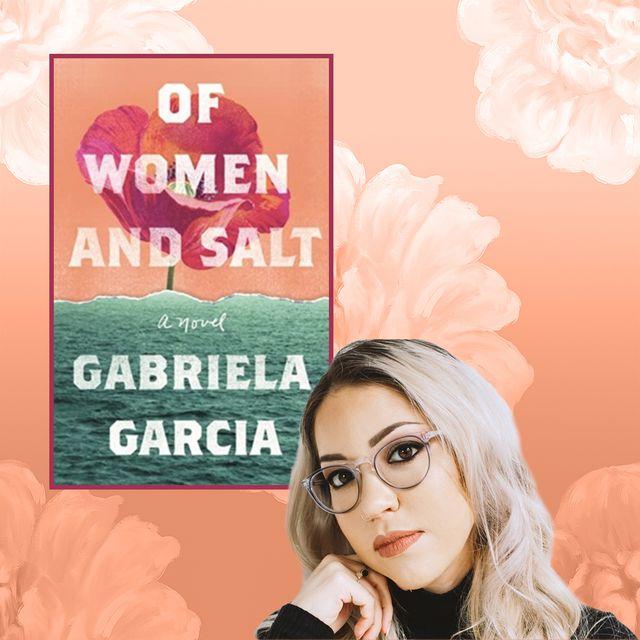 gabriela garcia of women and salt