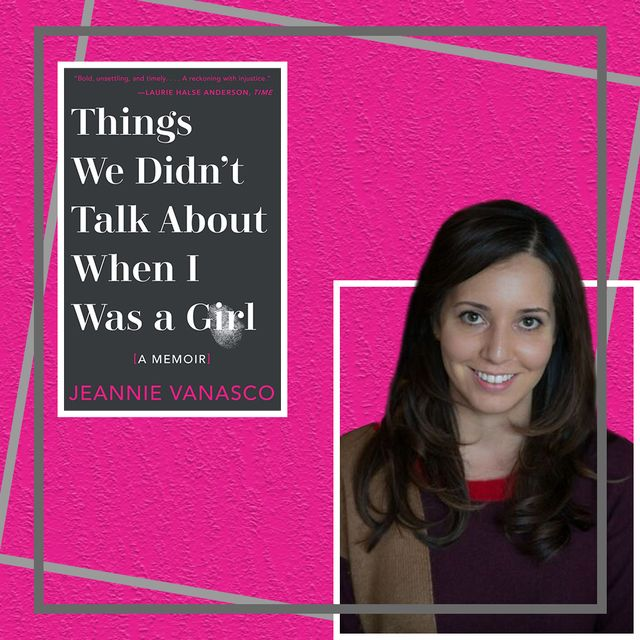 """jeannie vanasco, author of """"things we didn't talk about when i was a girl"""""""