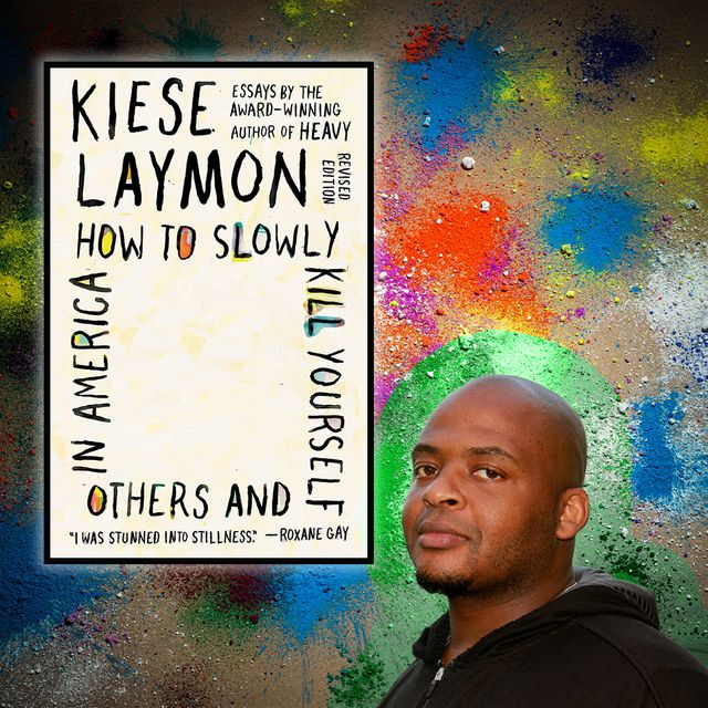 kiese laymon talks how to slowly kill yourself and others in america, buying back his books, putting his head down, grandmama, and more