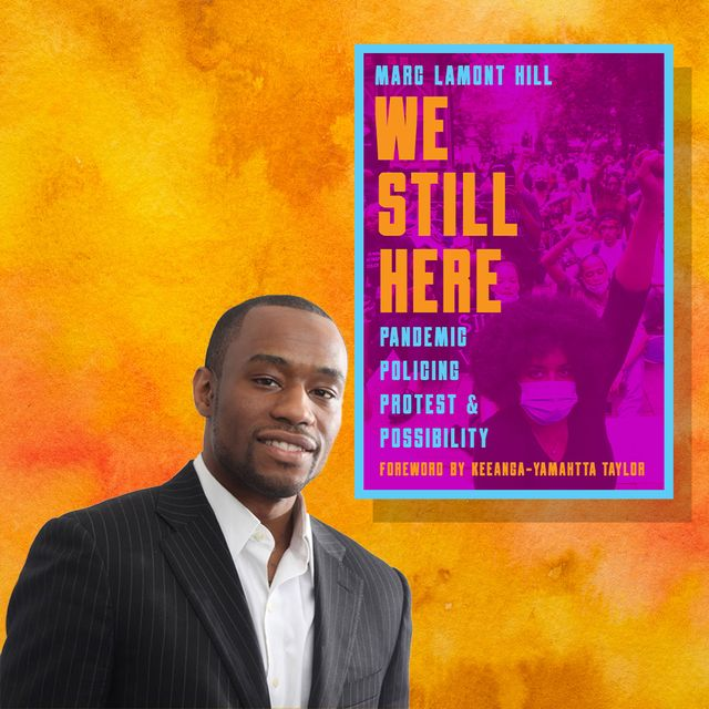 in his latest book, marc lamont hill hopes to inspire others to reimagine a new, more just world