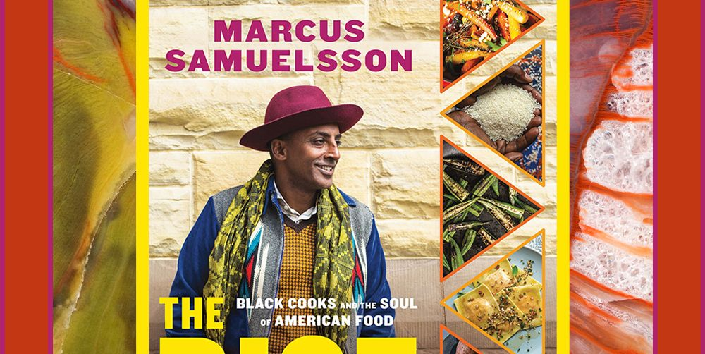 Marcus Samuelsson's New Cookbook Reminds Us That Black Cuisine Matters