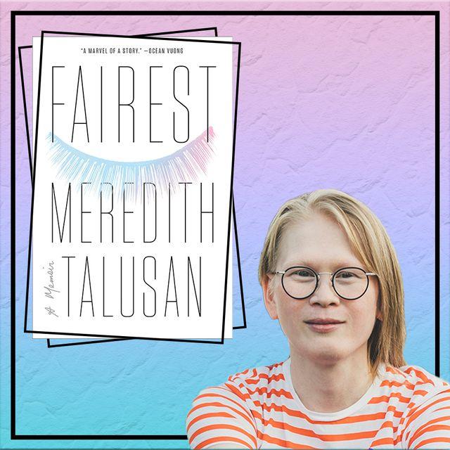 meredith talusan fairest