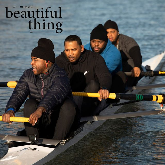 a most beautiful thing   men rowing