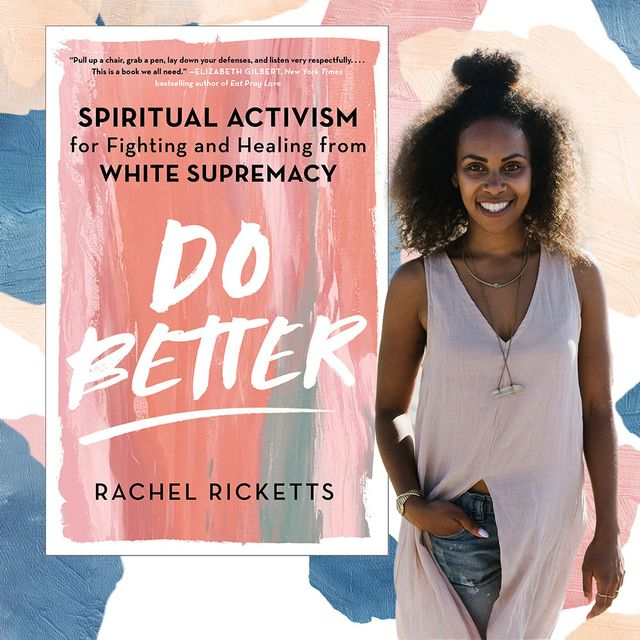 """rachel ricketts, author of """"spiritual activism for fighting and healing from white supremacy"""