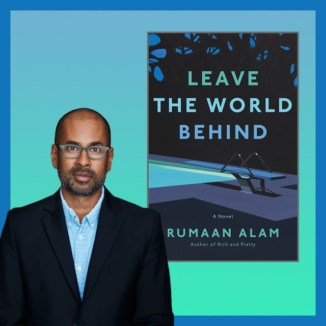 rumaan alam and his book leave the world behind